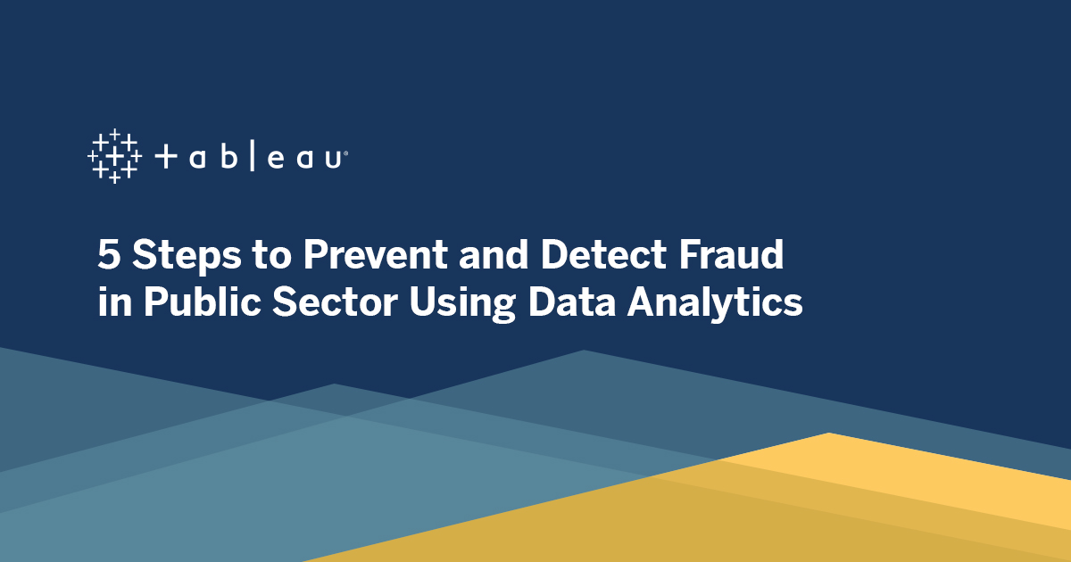 image of <p>5 Steps to Prevent and Detect Fraud in Public Sector Using Data Analytics</p>
