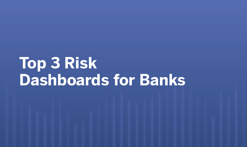 Passa a Top 3 Risk Dashboards for Banks