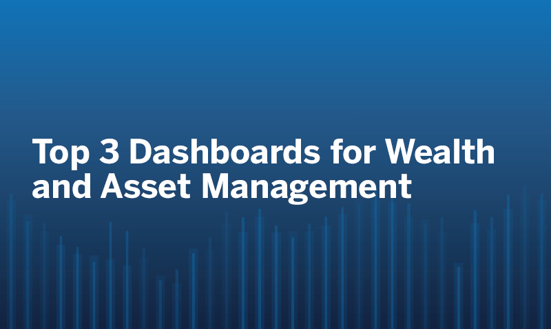 Passa a Top 3 Dashboards for Wealth and Asset Management