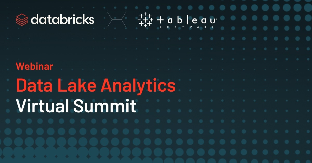 image of <p>Data Lake Analytics Summit with Tableau and Databricks</p>