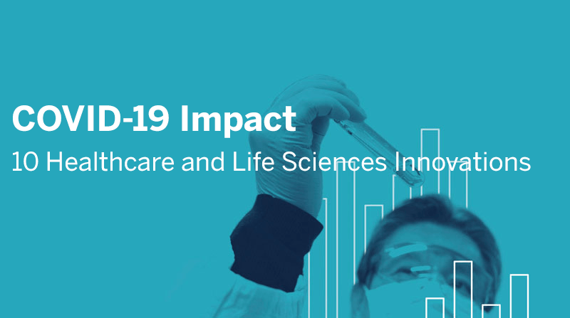 Passa a COVID-19 Impact: 10 Healthcare and Life Sciences Innovations