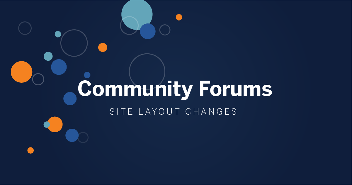 Community Forums Site Layout Changes