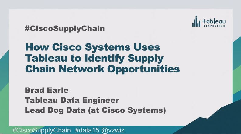 image of <p>How Cisco Systems uses Tableau to identify supply chain network opportunities</p>