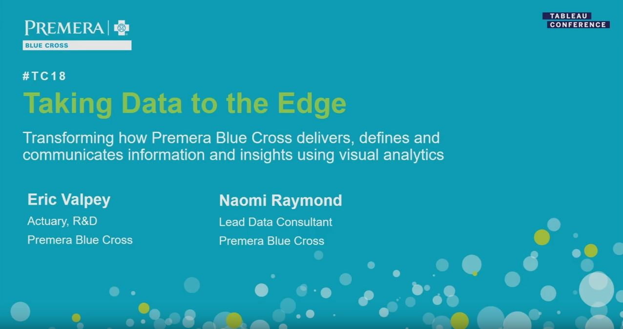 Taking data to the edge | Transforming Premera Blue Cross with Tableau