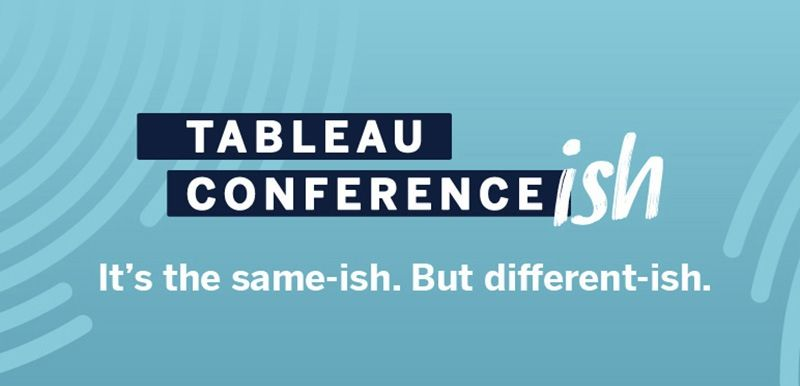 Image of Announcing Tableau Conference-ish Coming October 6–8, 2020